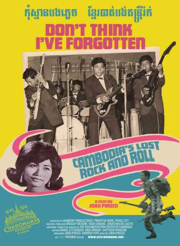 Dont-Think-Ive-Forgotton-:-Cambodias-lost-rock-and-roll